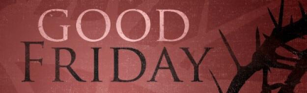 Good Friday Worship